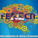 Facipe recebe a 13ª Feira Nordestina de Ciência e Tecnologia – Fenecit