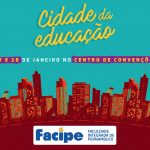 """Facipe terá espaço e programação exclusivos no """"Cidade da Educação"""""""