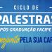 Pós-graduação Facipe realiza Ciclo de Palestras para lançar novos cursos